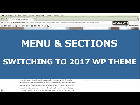 How To Show Menu & Sections - Switching To Twenty Seventeen Theme