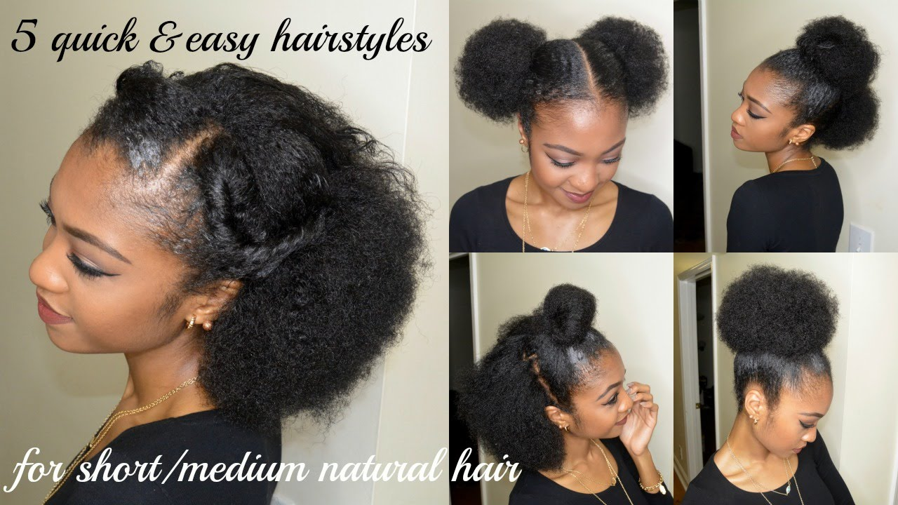 Quick Natural Hair Styles: 5 QUICK & EASY Hairstyles For SHORT/MEDIUM NATURAL HAIR