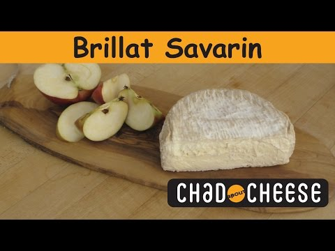 Chad about Cheese - Brillat Savarin