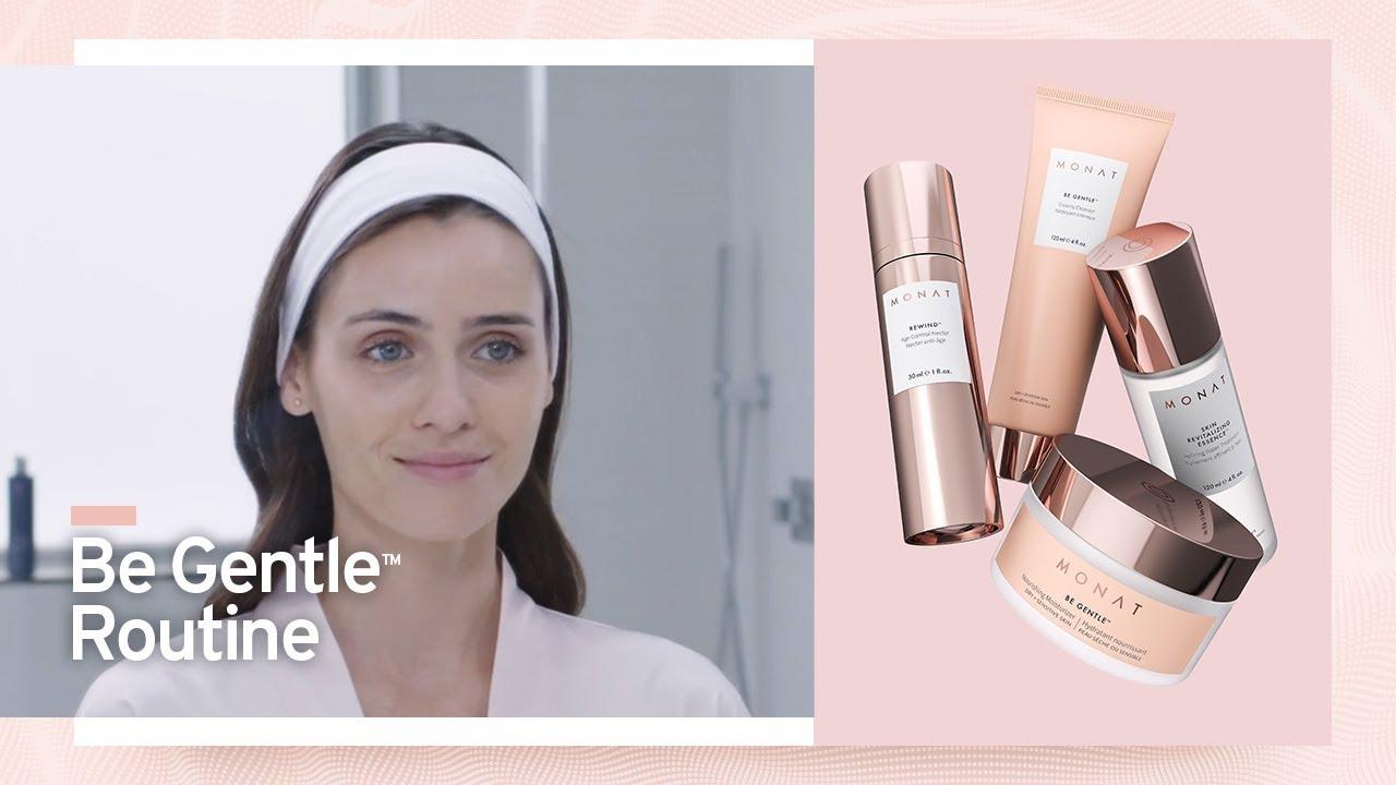 Monat Be Gentle Easy Routine Monat Skincare Monat How To