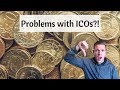 3 Problems with Today's ICOs - What to know on Initial Coin Offerings