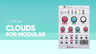 Introducing Mutable Instruments Clouds for Modular – Softube
