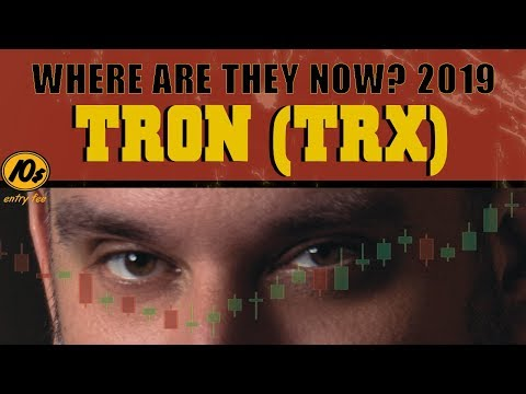 Where Are They Now 2019? TRON TRX