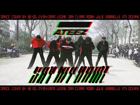 [KPOP IN PUBLIC] [ Be-OG ] ATEEZ (에이티즈) - SAY MY NAME Dance Cover From France