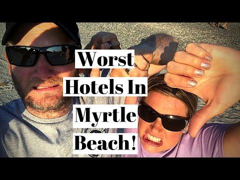 5 Worst Hotels In Myrtle Beach