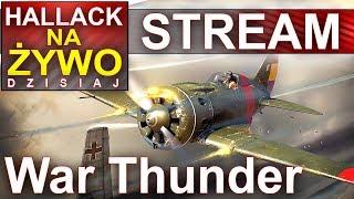War Thunder - Delikatne grańsko - Na żywo