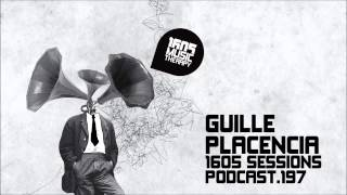 1605 Podcast 197 with Guille Placencia
