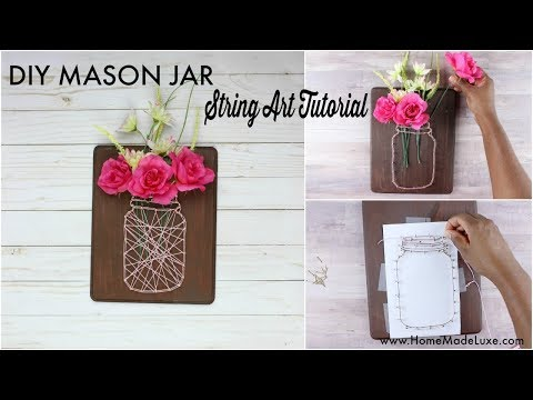 Mason Jar String Art Tutorial