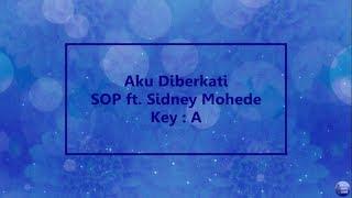 Aku Diberkati - SOP ft. Sidney Mohede (Lyric and Chord)