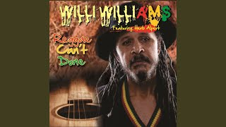 Provided to YouTube by CDBaby Reggae Can't Done · Willi Williams Re...