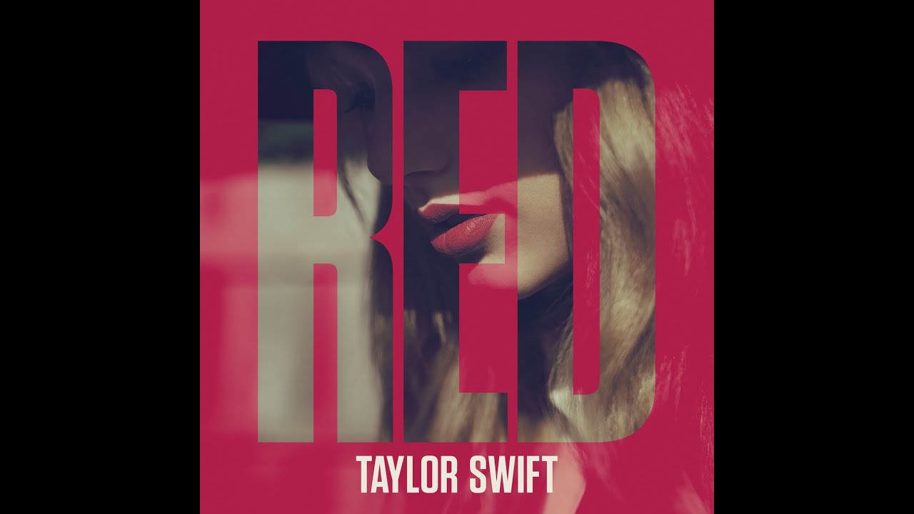 Free download Red Album Deluxe Edition of Taylor Swift [HD] - YouTube
