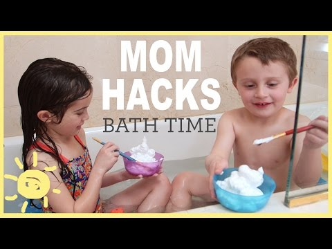 MOM HACKS ℠ | Bath Time!