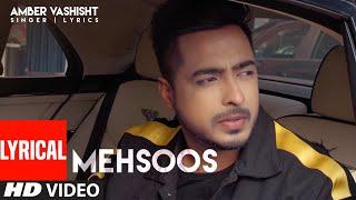 Amber Vashisht (Full Lyrical Song) Mehsoos | Ar Deep | Savio | Latest Punjabi Songs