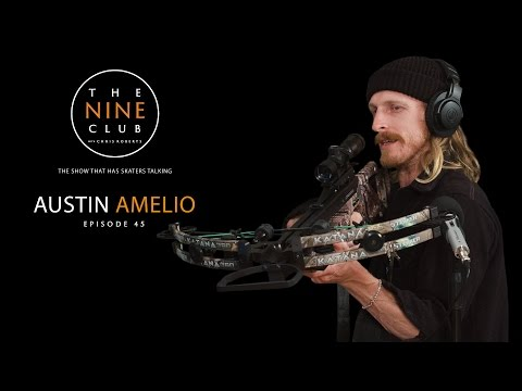 Austin Amelio | The Nine Club With Chris Roberts - Episode 45