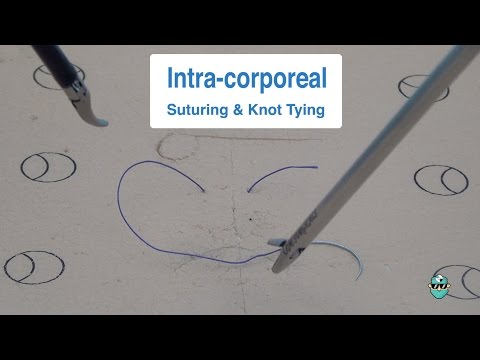 Intracorporeal Suturing & Knot Tying