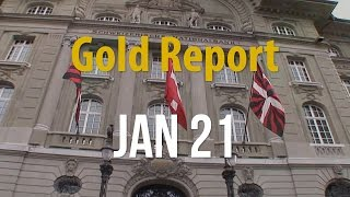 Gold Report JAN 21: Swiss Bank Actions Bring Gold Over $1,300