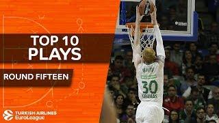 Top 10 Plays  - Turkish Airlines EuroLeague Regular Season Round 15