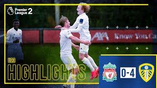 Highlights: Liverpool U23 0-4 Leeds United U23 | GELHARDT SCORES FROM HALFWAY! | Premier League 2