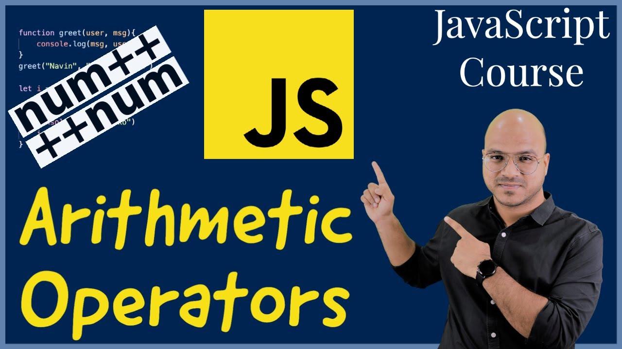 #9 Arithmetic Operators in JavaScript