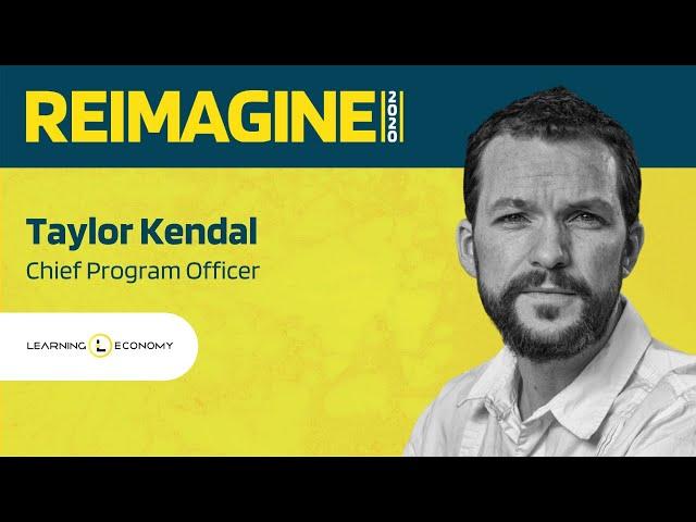REIMAGINE 2020 v2.0 - Taylor Kendal - Learning Economy - University Segment