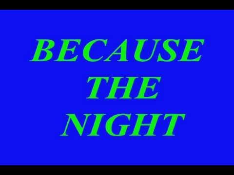 BECAUSE THE NIGHT remix CORO