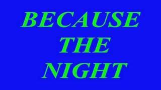 BECAUSE THE NIGHT Remix CORO