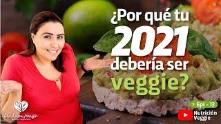 ¿Por qué tu 2021 debería ser vegetariano?