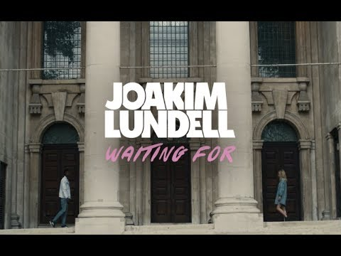 Joakim Lundell - Waiting For (Official Music Video)