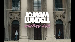 Joakim Lundell - Waiting For