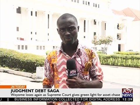 Judgement Debt saga   Joy News Today 20 10 17