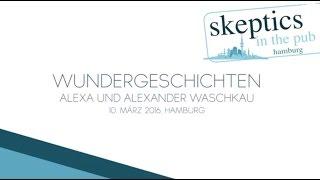 Wundergeschichten - HOAXILLA bei Skeptics in the Pub - Hamburg