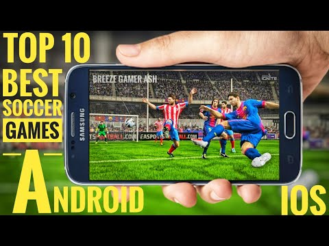 Top 10 New Soccer Games For Android/IOS 2017 || Top 10 Best New Soccer Games For Android And IOS