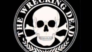 "The Wrecking Dead "" Rodeo Riot """