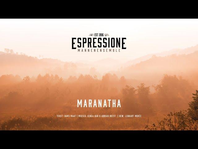 Maranatha (Sela) | Mannenensemble Espressione