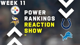 Week 11 Power Rankings Reaction Show