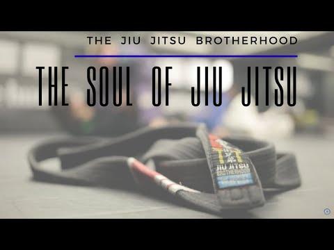 The Soul of Jiu Jitsu