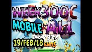 Angry Birds Friends Tournament All Levels Week 300-C MOBILE Highscore POWER-UP walkthrough