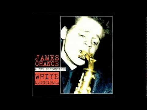 James Chance & the Contortions - White Cannibal.(audio)