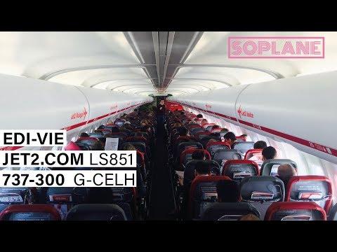 JET2.COM | Edinburgh - Vienna | 737-300 | Trip Report | Full Flight