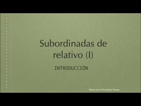 Subordinadas De Relativo I  Introducción