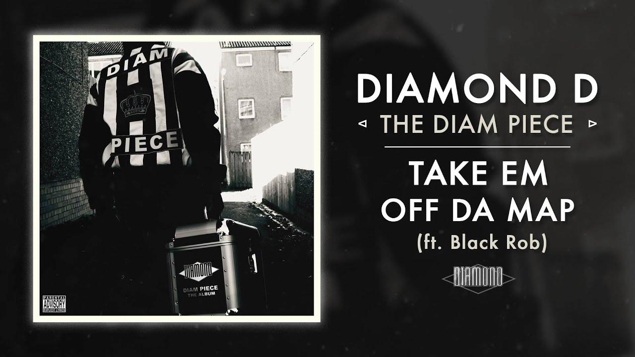 diamond-d-take-em-off-da-map-ft-black-rob-audio-empire