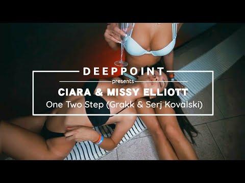 Ciara  1, 2 Step ft Missy Elliott Grakk & Serj Kovalski Remix Deeppointtr #EnjoyMusic