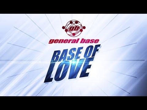 General Base - Base Of Love (Radio Logic Edit) (1994)