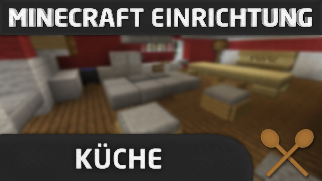 minecraft einrichtung k che youtube. Black Bedroom Furniture Sets. Home Design Ideas
