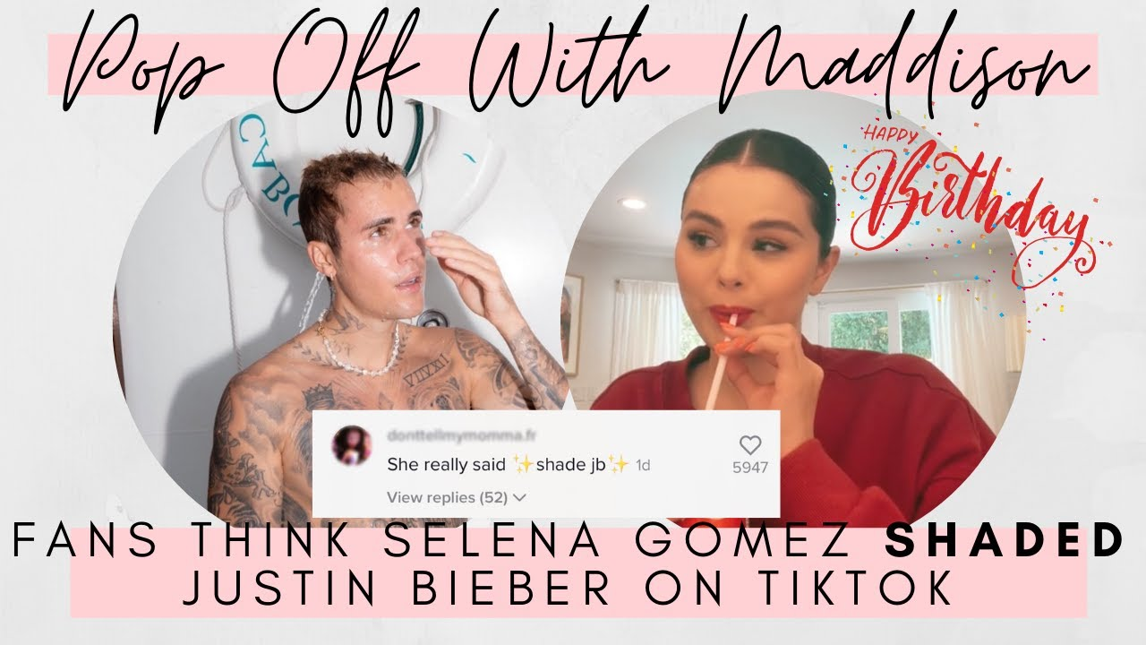Fans think Selena Gomez is shading Justin Bieber in her latest ...