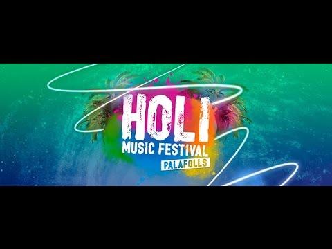 HOLI MUSIC FESTIVAL PALAFOLLS 2016 | GGPro