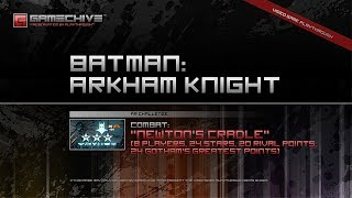 Batman: Arkham Knight (PS4) Gamechive (Combat Challenge 19: Newton's Cradle, 8 Players, 24 Stars)