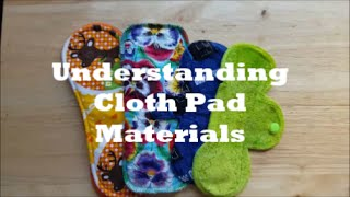 Understanding cloth pad materials (Cont. From