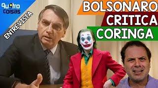 ???? BOLSONARO SE IRRITA COM O FILME CORINGA- QU4TRO COISAS ENTREVISTA