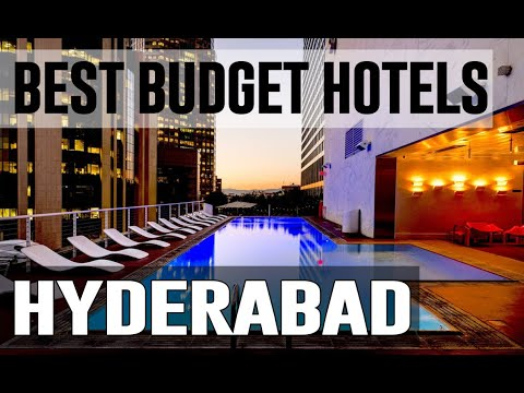 Cheap And Best Budget Hotels In Hyderabad ,India